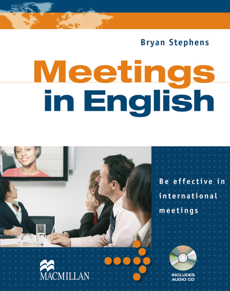 Business English: Meetings in English. Student's Book with Audio-CD, Bryan  ...