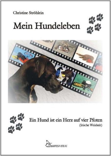Mein Hundeleben Christine Ströhlein