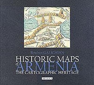 Historic Maps of Armenia: The Cartographic Heritage