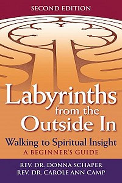Labyrinths from the Outside In (2nd Edition)