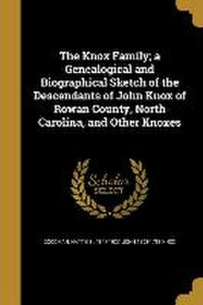 KNOX FAMILY A GENEALOGICAL & B