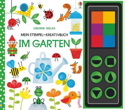 Mein Stempel-Kreativbuch: Im Garten