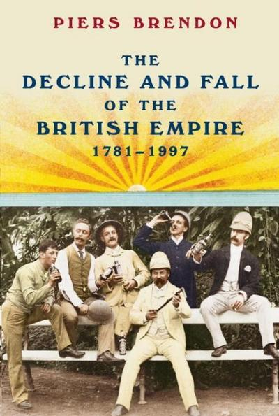 Decline and Fall of the British Empire, 1781-1997