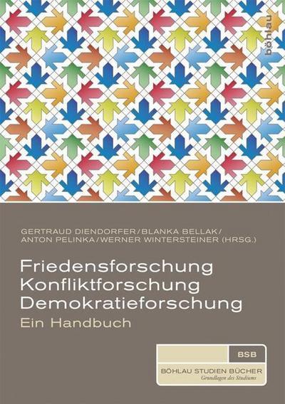 Friedensforschung, Konfliktforschung, Demokratieforschung