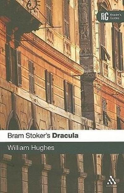 Bram Stoker's Dracula: A Reader's Guide