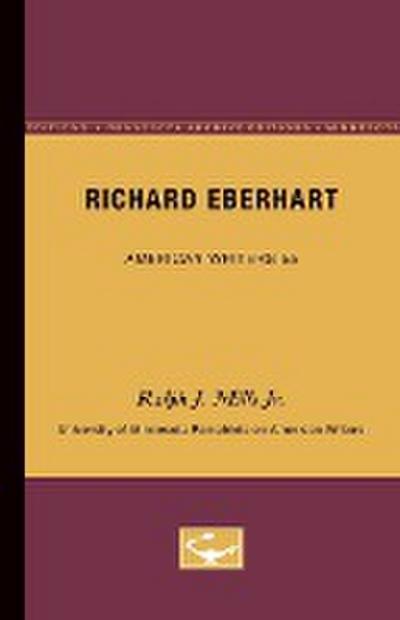 Richard Eberhart - American Writers 55: University of Minnesota Pamphlets on American Writers