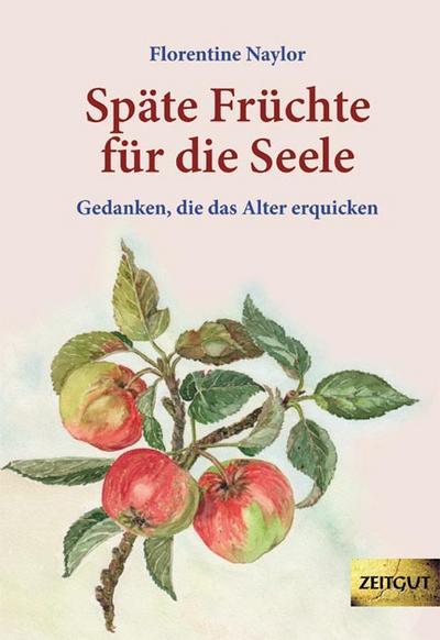 Späte Früchte für die Seele