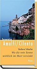 Lesereise Amalfi/Cilento; Wo die rote Sonne w ...