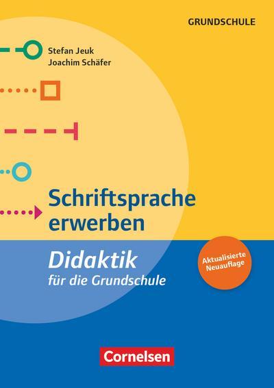 Schriftsprache erwerben (5. Auflage)