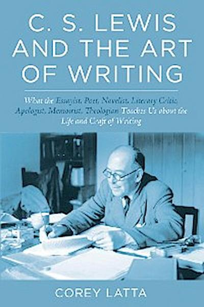 C. S. Lewis and the Art of Writing