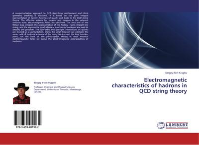 Electromagnetic characteristics of hadrons in QCD string theory