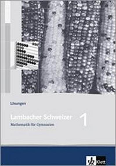 Lambacher Schweizer. 5. Schuljahr. Lösungen. Baden-Württemberg