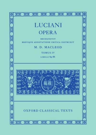 Luciani Opera, Tomus IV: Libelli 69-86