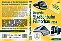 Die große Straßenbahnfilmschau 2014