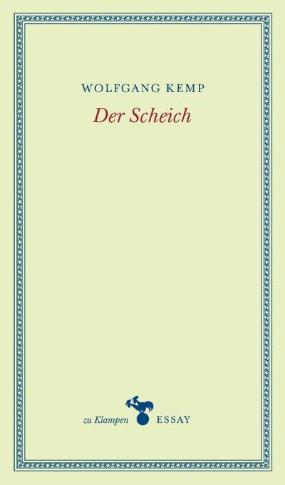Der Scheich; zu Klampen Essays; Deutsch
