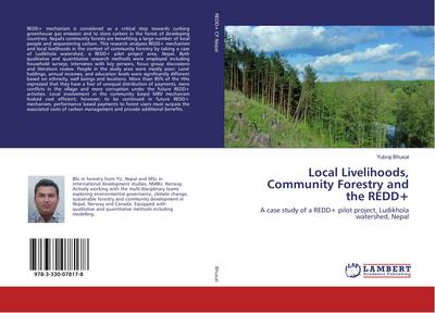 Local Livelihoods, Community Forestry and the REDD+