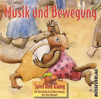 Musik und Bewegung : CDSpiel und Klang