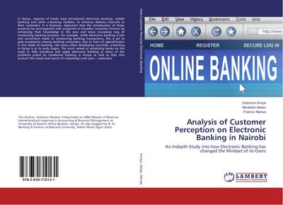 Analysis of Customer Perception on Electronic Banking in Nairobi