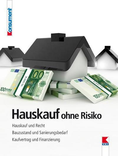 Hauskauf ohne Risiko