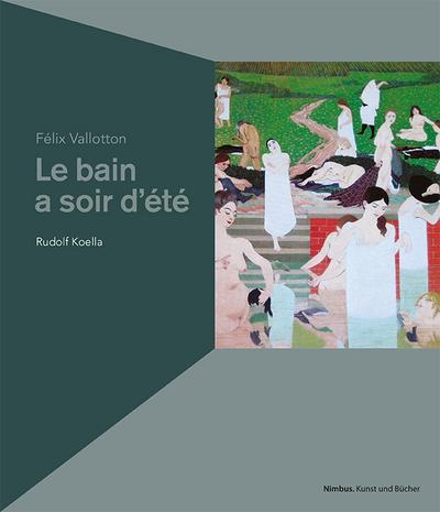 Félix Vallotton: Le bain au soir d'été. Bad an einem Sommerabend