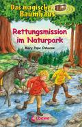 Das magische Baumhaus (Band 59) - Rettungsmission im Naturpark