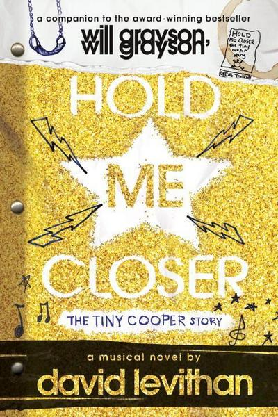 Hold Me Closer: The Tiny Cooper Story - Speak - Taschenbuch, Englisch, David Levithan, The Tiny Cooper Story, The Tiny Cooper Story