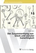 Der Zusammenhang von Glück und sozialer Gerec ...