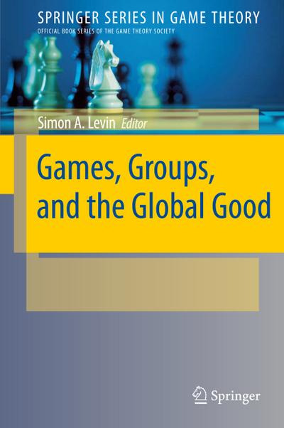 Games, Groups, and the Global Good