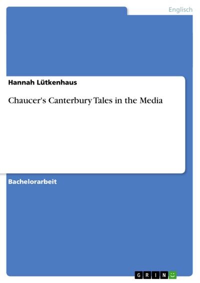 Chaucer's Canterbury Tales in the Media