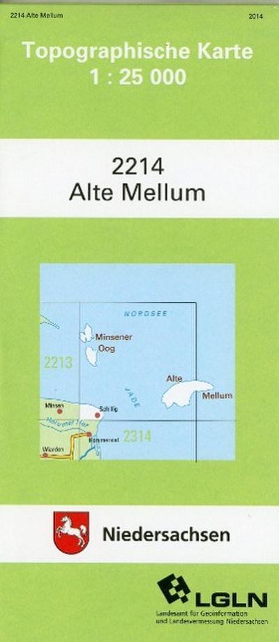 Alte Mellum 1 : 25 000. (TK 2214/N) (Amtliche Karten Niedersachsen 1 : 25 000 Topographische Karten)