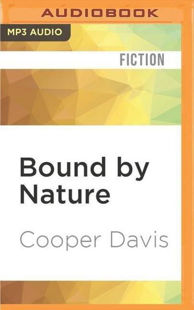 Bound by Nature