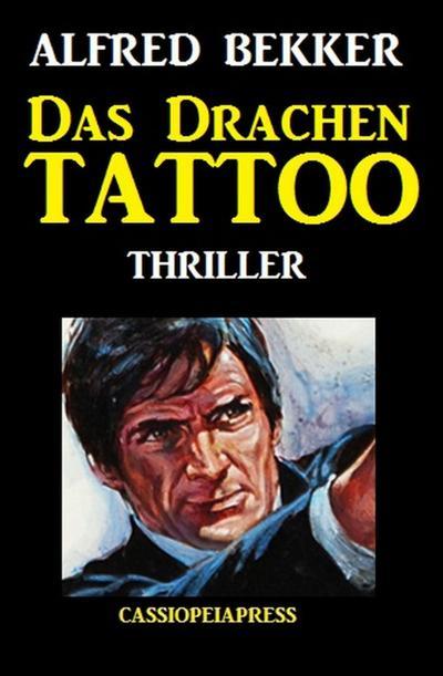 Das Drachen-Tattoo: Thriller