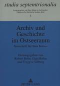Archiv und Geschichte im Ostseeraum