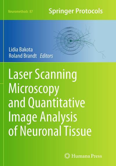 Laser Scanning Microscopy and Quantitative Image Analysis of Neuronal Tissue