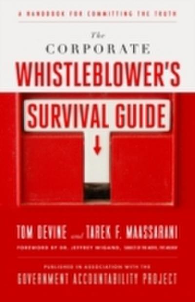 Corporate Whistleblower's Survival Guide