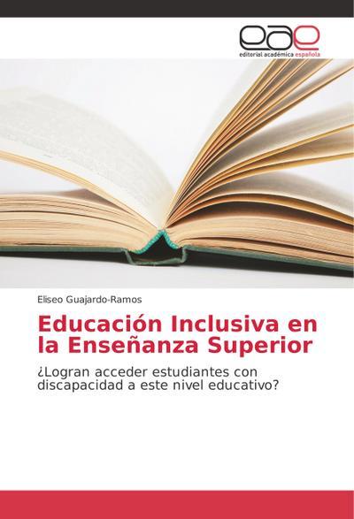 Educación Inclusiva en la Enseñanza Superior
