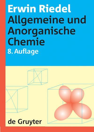 Allgemeine und Anorganische Chemie. Lehrbuch für Studenten mit Nebenfach Chemie.