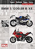 BMW S1000RR / S1000R / S1000XR Typen - Technik - Tipps - Tricks