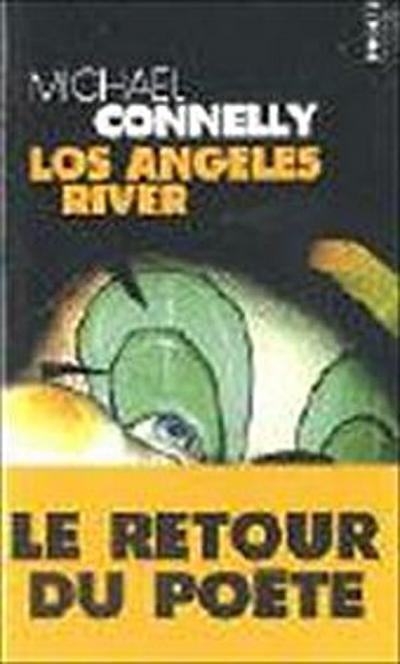 Los Angeles River (Points Policier)