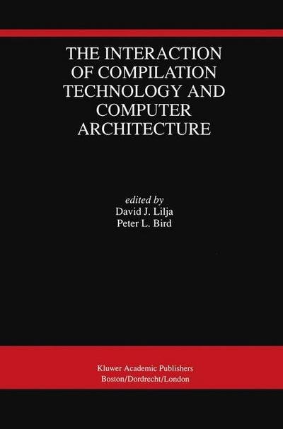 Interaction of Compilation Technology and Computer Architecture