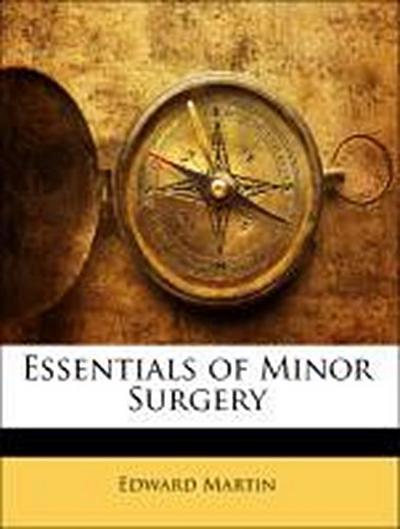 Essentials of Minor Surgery