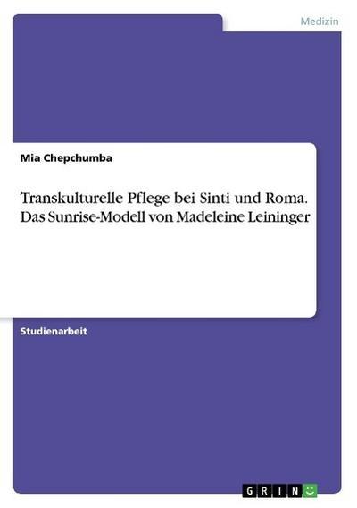 Zenz, Y: Transkulturelle Pflege bei Sinti und Roma. Das Sunr
