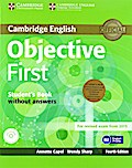 Objective First - Fourth Edition. Student's Pack without answers (Student's Book with CD-ROM, Workbook with Audio CD)