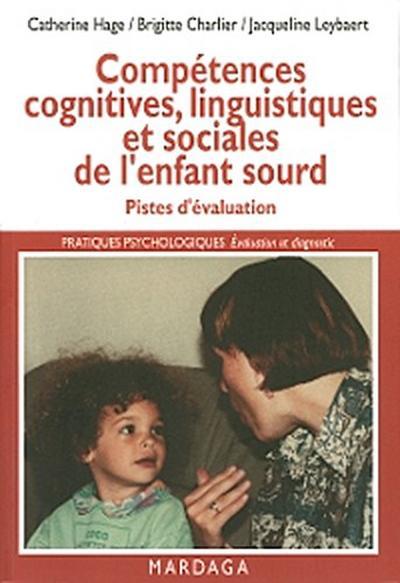 Compétences cognitives, linguistiques et sociales de l'enfant sourd