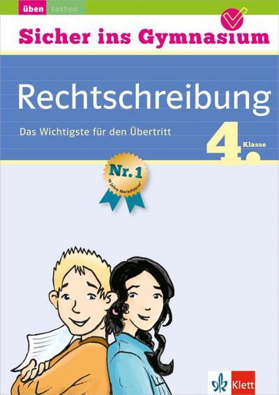 Sicher ins Gymnasium Deutsch Rechtschreibung 4. Klasse