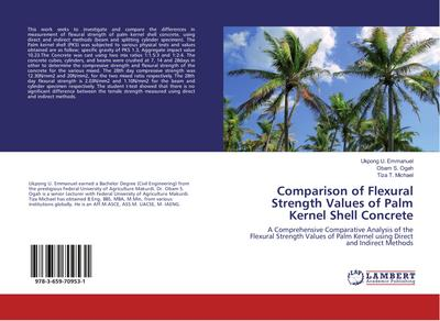 Comparison of Flexural Strength Values of Palm Kernel Shell Concrete