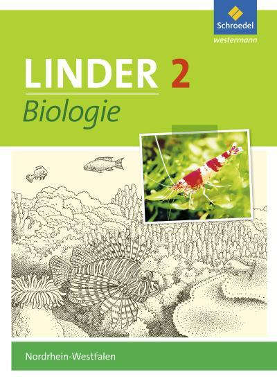 LINDER Biologie 2. Schülerband. Sekundarstufe 1. Nordrhein-Westfalen