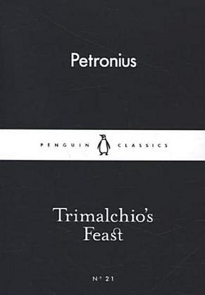 Trimalchio's Feast (Little Black Classics 21)