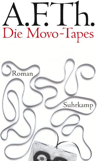 Die Movo-Tapes: Eine Karriere als anderer. Roman