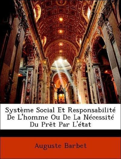 Barbet, A: Système Social Et Responsabilité De L'homme Ou De